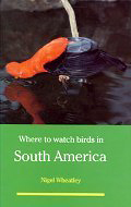 Photograph of Where to Watch Birds in South America